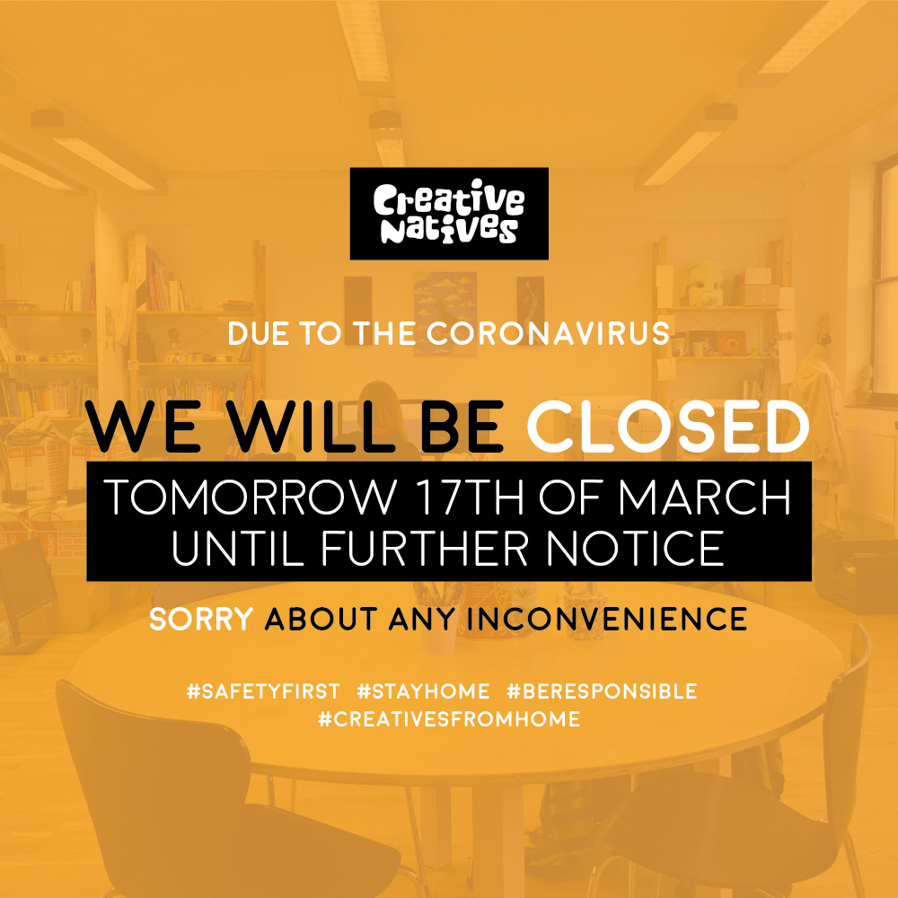 NEWS: Creative Natives will remain close until further notice due to COVID-19
