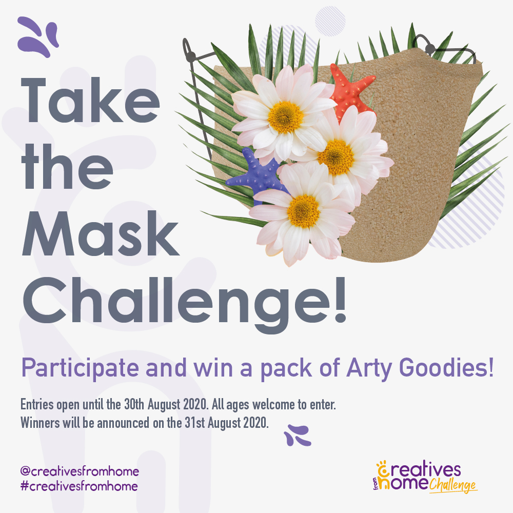 Take the Mask Challenge! Participate and win a pack of Arty Goodies.